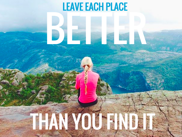 leave each place better